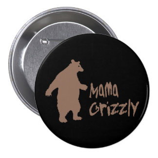 Mama Grizzly Button