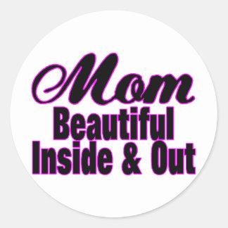 Mamá hermosa dentro y hacia fuera pegatina redonda