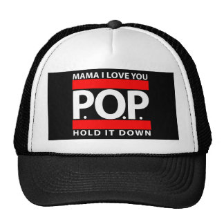 Mama I Love You, P.O.P., Hold It Down - Truckr Hat