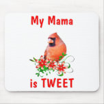 Mama is Sweet Mouse Pad