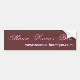 Mamá Knows Best mamas-boutique com Pegatina De Parachoque