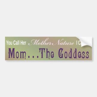 Mamá… la diosa - pegatina 1 de Bumber Pegatina Para Auto
