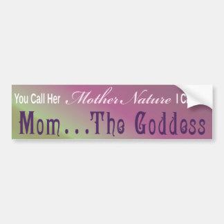 Mamá… la diosa - pegatina 2 de Bumber Pegatina Para Auto
