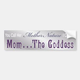 Mamá… la diosa - pegatina 4 de Bumber Pegatina Para Auto