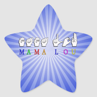 MAMA LOU FINGERSPELLED NAME SIGN STAR STICKER