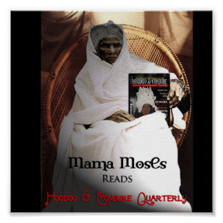 Mama Moses Reads Hoodoo and Conjure Quarterly Poster