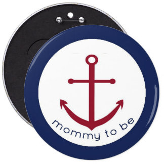 Mamá náutica del ancla a ser botón pins