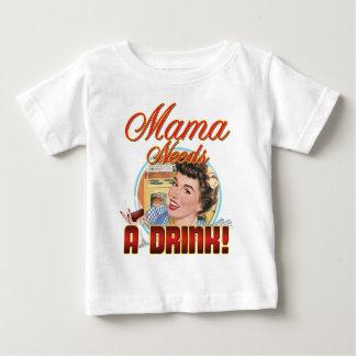 Mama Needs a Drink Tshirt