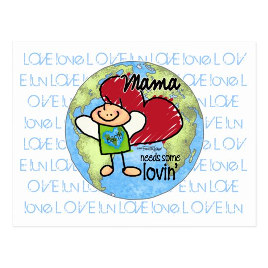 Mama needs some Lovin - Valentine card