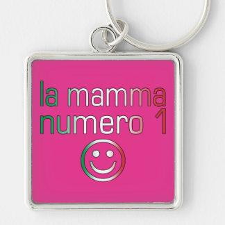 Mama Numero 1 del La (mamá del número 1 en italian Llavero Personalizado
