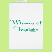 Mama of Triplets Card