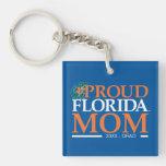 Mamá orgullosa de la Florida Llavero Cuadrado Acrílico A Una Cara
