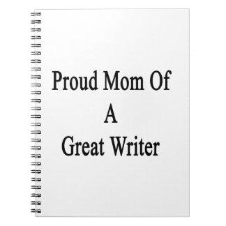 Mamá orgullosa de un gran escritor libros de apuntes con espiral