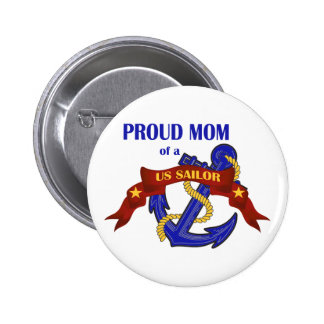 Mamá orgullosa de un marinero de los E.E.U.U. Pin Redondo De 2 Pulgadas