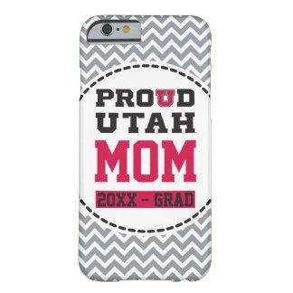 Mamá orgullosa de Utah - año del graduado Funda De iPhone 6 Barely There