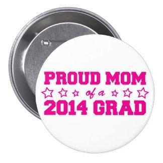 Mamá orgullosa del graduado 2014 pin