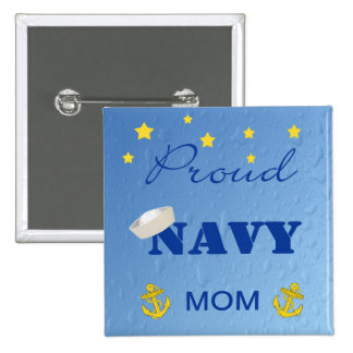 Mamá orgullosa Pinback de la marina de guerra Pin Cuadrado