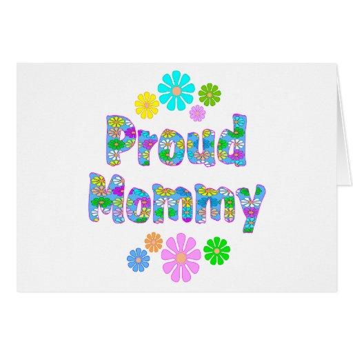 Mamá orgullosa tarjeta de felicitación