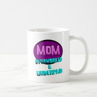 Mamá, Overworked y pagada mal, con óvalo Tazas De Café