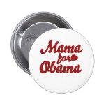 Mamá para Obama Pins