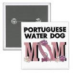 MAMÁ portuguesa del perro de agua Pins