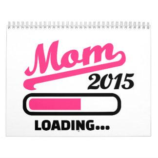 Mamá que carga 2015 calendario
