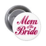 Mamá rosada de la novia pin