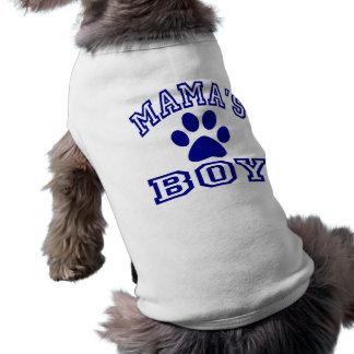 Mama s Boy Pet Tee Shirt