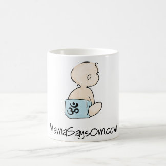 Mama Says Om Coffee Mug (Boy)