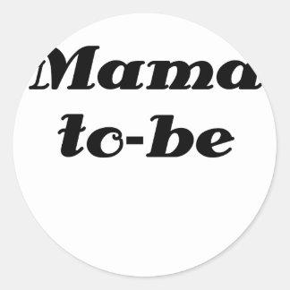 Mama to be classic round sticker