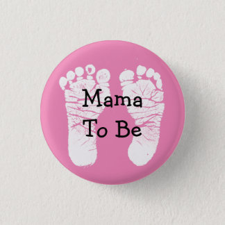 Mama to Be Pink Fooprint Baby Shower Button