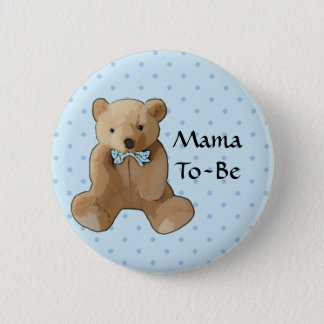 Mama To Be Teddy Bear Baby Shower Button