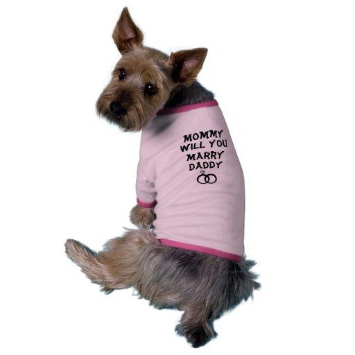¿Mamá usted casará al papá? Camisa personalizada Camiseta Con Mangas Para Perro