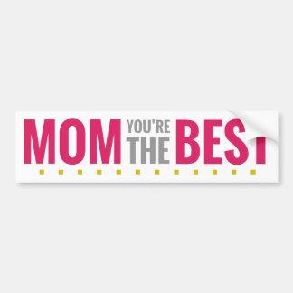 Mamá usted es el mejor pegatina para auto