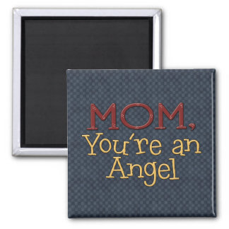 Mamá usted es un imán del refrigerador del ángel