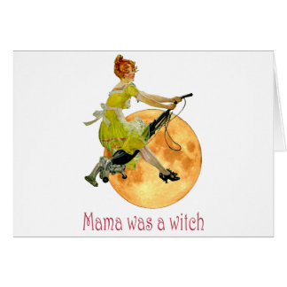 Mama Was a Witch Card