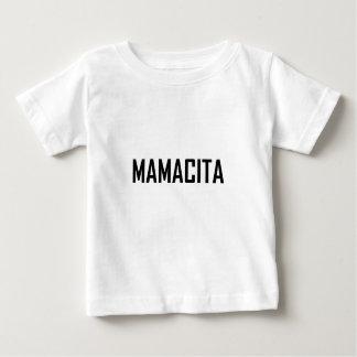 Mamacita Baby T-Shirt