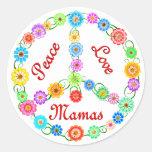 Mamáes del amor de la paz etiqueta redonda