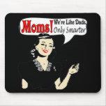 Mamáes elegantes tapete de ratón