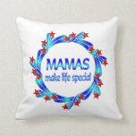 Mamáes Make Life Special Almohadas