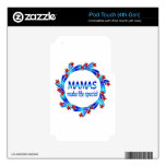 Mamáes Make Life Special iPod Touch 4G Skin