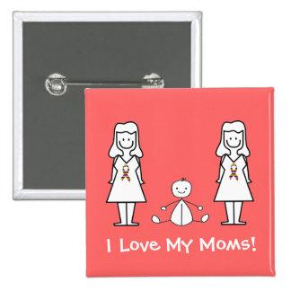 Mamáes y bebé del personalizable LGBT 2 Pin Cuadrada 5 Cm