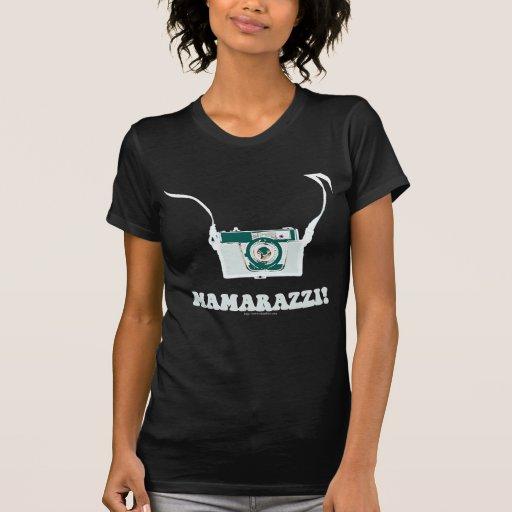 Mamarazzi Dark Style! Shirt