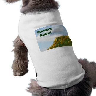 Mama's Baby! Dog shirts gifts Blue Sky Poppies