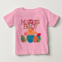 Mama's Baby - Girl Chick Easter T-shirts and Gifts
