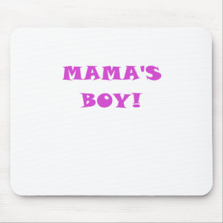 Mamas Boy Mouse Pad