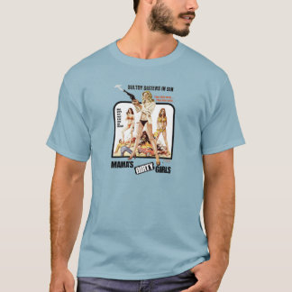 Mama's Dirty Girls T-Shirt