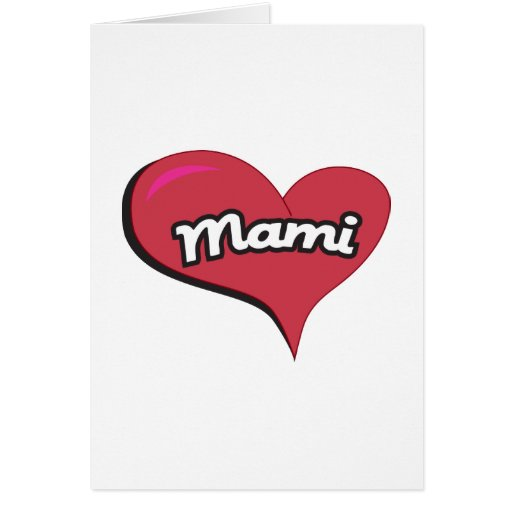 Mami Heart Greeting Cards