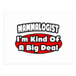 Mammalogist ... Big Deal Postcard
