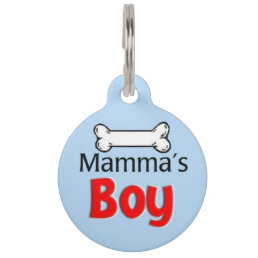 Mamma's Boy Pet ID Tag